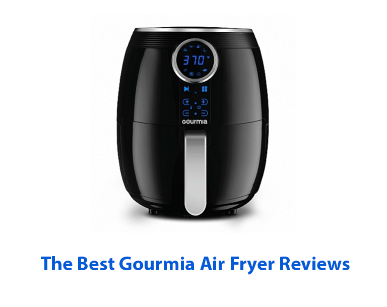 The Best Gourmia Air Fryer Reviews